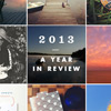 2013: A Year in Review